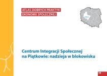 Centrum Integracji Społecznej naPiątkowie: nadzieja wblokowisku